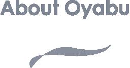about oyabu